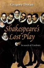 Doran, Gregory Shakespeare`s Lost Play