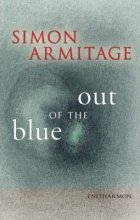 Simon Armitage Out of the Blue