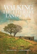 Ian Hamilton,   Diane Roberts Walking the Literary Landscape