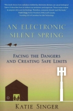 Katie Singer An Electronic Silent Spring
