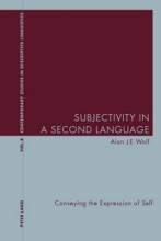 Alan J. E. Wolf Subjectivity in a Second Language