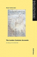 Stuart Jenks,   Hansischer Geschichtsverein c/o Archiv der Hansest The London Customs Accounts