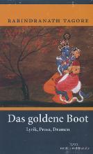 Tagore, Rabindranath Das goldene Boot