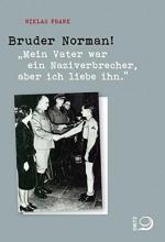 Frank, Niklas Bruder Norman!
