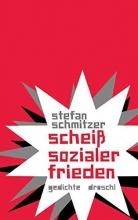 Schmitzer, Stefan scheiß sozialer frieden