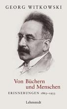 Witkowski, Georg Von Menschen und Büchern