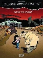 Yann Helden ohne Skrupel 09. Östlich von Roswell