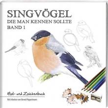 Pöppelmann, Bernd Singvögel - Band 1