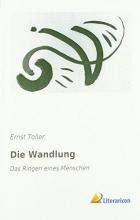 Toller, Ernst Die Wandlung
