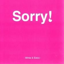 Minke & eelco , Cd sorry!