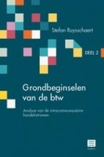 Stefan Ruysschaert , Grondbeginselen van de btw Deel 2 – Analyse van de intracommunautaire handelsstromen