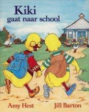 Hest, Amy / Barton, Jill Kiki gaat naar school