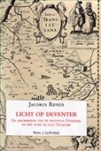 J.  Revius Licht op deventer Boek 5 (1578-1619)