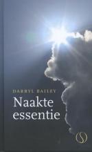 Darryl Bailey , Naakte essentie