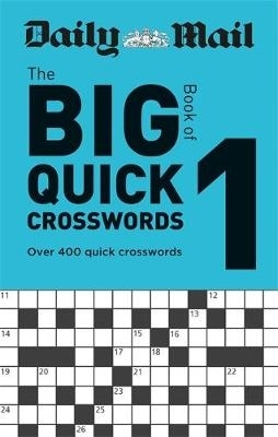 Daily Mail,Daily Mail Big Book of Quick Crosswords Volume 1