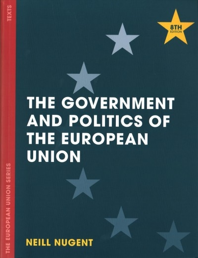 Neill Nugent,The Government and Politics of the European Union