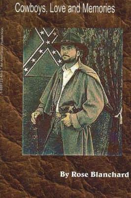 Rose Blanchard,Cowboys, Love and Memories