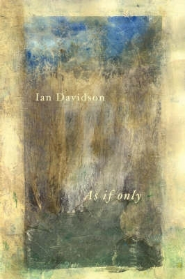 Ian Davidson,As If Only