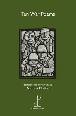 Sir Andrew Motion,Ten War Poems