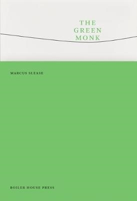 Marcus Slease,The Green Monk