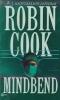 Cook, Robin, Mindbend