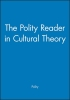 Polity,, The Polity Reader in Cultural Theory