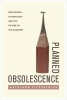 Fitzpatrick, Kathleen, Planned Obsolescence