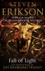 <b>S. Erikson</b>,Kharkanas Trilogy Fall of Light