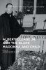 , Albert Cleage Jr. and the Black Madonna and Child