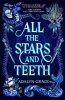 Grace Adalyn, All the Stars and Teeth