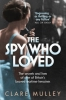 Mulley, Clare, Spy Who Loved