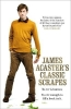 Acaster, James, James Acaster`s Classic Scrapes - The Hilarious Sunday Times Bestseller