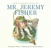 Potter, Beatrix, The Classic Tale of Mr. Jeremy Fisher