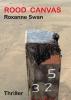 Roxanne Swan, Rood Canvas