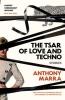 Marra Anthony, Tsar of Love and Techno