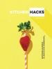 A. Staff, Kitchen Hacks