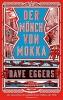Eggers, Dave, Der M?nch von Mokka