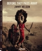 <b>Jimmy Nelson</b>,Before They Pass Away, Small Hardcover Edition