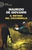 <b>Maurizio De Giovanni</b>,Il metodo del Coccodrillo