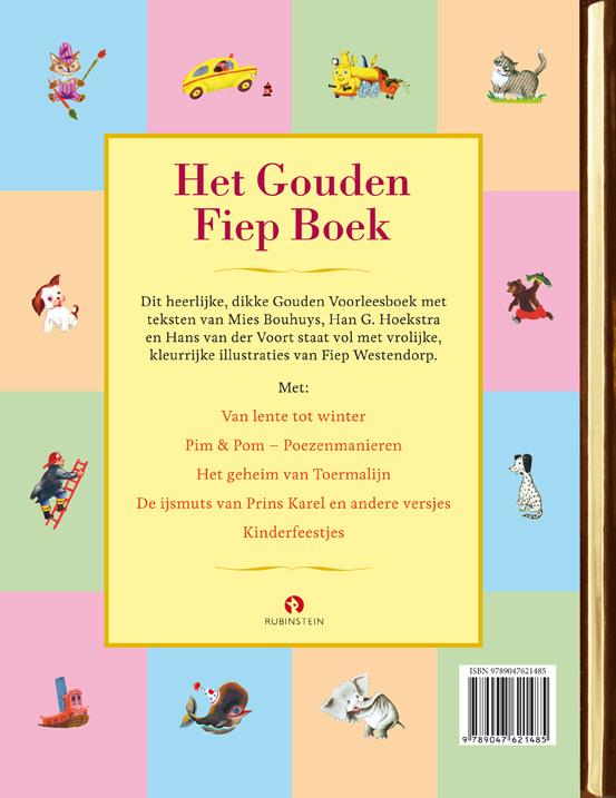 Fiep Westendorp, Han G. Hoekstra, Mies Bouhuys, Hans van der Voort,Het Gouden Fiep boek