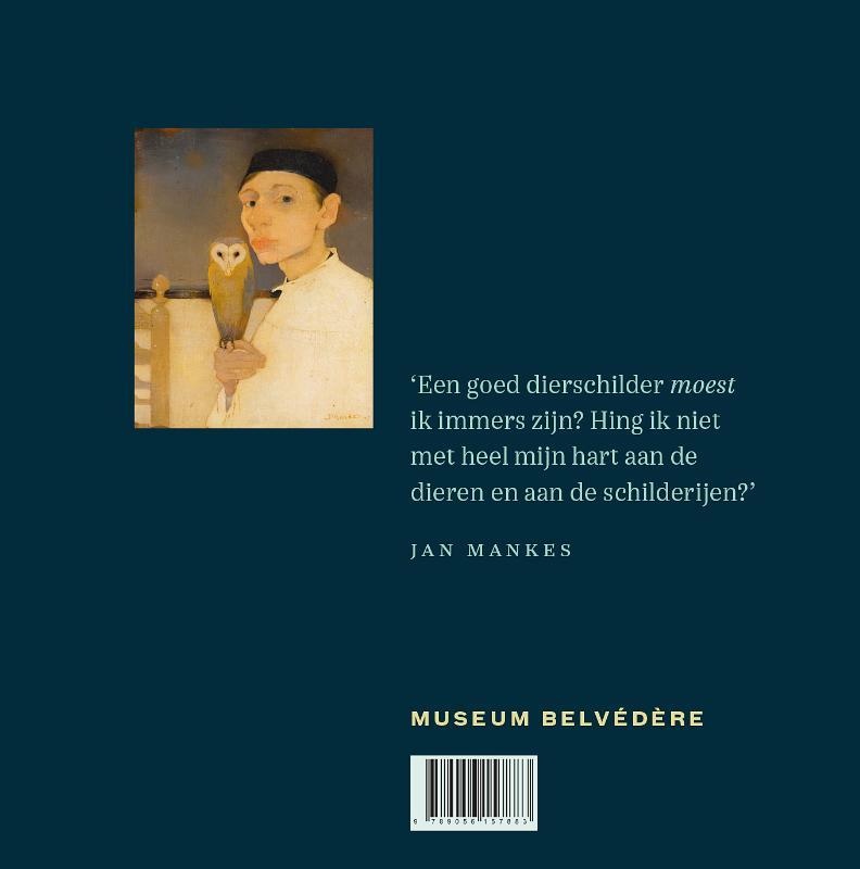 Maarten van Doremalen,Jan Mankes - de dieren en de ziel der dingen