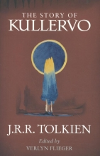 John Ronald Reuel Tolkien, The Story of Kullervo