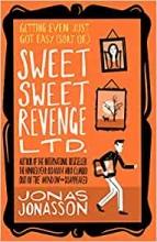 Jonas Jonasson, Sweet Sweet Revenge Ltd.