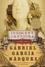 Garcia Marquez, Gabriel Innocent Erendira and Other Stories