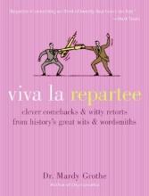Grothe, Mardy Viva La Repartee