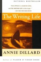Dillard, Annie The Writing Life