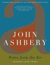 Ashbery, John Notes from the Air