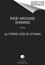 Leslie-Hynan, Chris Ride Around Shining