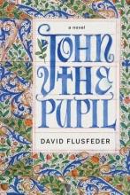 Flusfeder, David John the Pupil