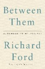 Ford, Richard Between Them